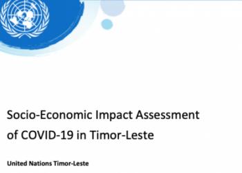 UN Timor-Leste Conducts Socio-Economic Impact Assessment of COVID-19